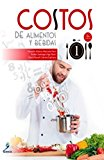 COSTOS DE ALIMENTOS Y BEBIDAS 1 / 2 ED.