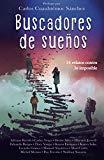 Buscadores de sueños (Spanish Edition)