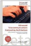 ADVANCED TELECOMMUNICATIONS COMPUTING ARCHITECTURE