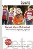 Robert Wade (Cricketer)