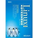 Linux systems and network management tutorial - (2nd Edition)