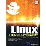 Linux, the MySQL database programming