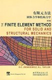 Finite element method solid mechanics and structural mechanics (6th ed.)(Chinese Edition)