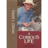 A Curious Life-An Autobiographical Sketch By David L.Dilcher (Chinese Edition)