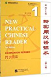 New Practical Chinese Reader Vol. 1 (3rd Ed.): Companion Reader (English and Chinese Edition)