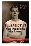 FLAMETTI - Vom Dandysmus der Armen (Autobiografischer Roman): Persönliche Erfahrungen des de...