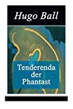 Tenderenda der Phantast (German Edition)