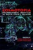 Cosmotopia - Transnational Identities in David Greig's Theatre