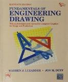 Fundamentals Of Engineering Drawing: With An Introduction To Interactive Computer Graphics F...