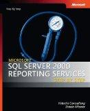 Microsoft SQL Server 2000 Reporting Services Step by Step (Step by Step Developer)