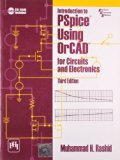 Introduction To Pspice Using Orcad For Circuits And Electronics, 3Rd Ed.