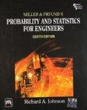 MILLER AND FREUNDS PROBABILITY AND STATISTICS FOR ENGINEERS 8TH ED.