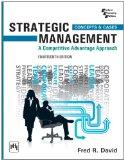Strategic Management: A Competitive Advantage Approach, Concepts and Cases (14th Edition)