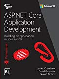 Asp.Net Core Application Devlopment : Building An Application In Four Sprints