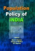 Population Policy of India : Implementation Strategies at National and State Levels