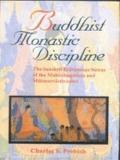 Buddhist Monastic Discipline The Sanskrit Pratimoksa Sutras of the Mahasamghikas and Mulasar...