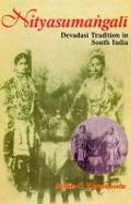 Njtyasumangali: Devidasi Tradition in South India - Saskia C. Kersenboon - Paperback
