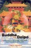 The Buddha from Dolpo: A Study of the Life and Thought of the Tibetan Master Dolpopa Sherab ...