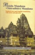 Prasada Mandana of Sutradhara Mandana Sanskrit Text & English Translation, With Notes & Glos...