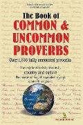 The Book of Common and Uncommon Proverbs