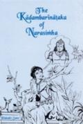 Kadambarinataka of Narasimha: A Dramatic Version of Bana's Classic Kadambari
