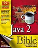 Java 2 Programming Bible (Covers JDK2 Ver. 1. 3)