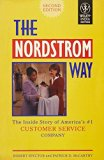 The Nordstrom Way: The Inside Story of America's No. 1 Customer Service Company|The Inside S...