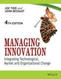 Managing Innovation: Integrating Tecnological, Market And Organizational Cange (Pb 2012)