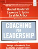 Coaching for Leadershi: Writings on Leadership from the World's Greatest Coaches