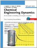 Chemical Engineering Dynamics: An Introduction to Modelling and Computer Simulation, Include...