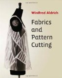 Fabrics and Pattern Cutting