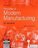 Fundamentals of Modern Manufacturing: Materials, Processes, and Systems (5th Ed.) By Mikell ...