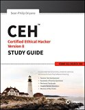 CEH: Certified Ethical Hacker Version 8 Study Guide, Exam 312-50/EC0-350