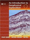 Introduction To Geophysical Exploration, 3Ed