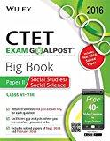 Wiley's CTET, Exam Goalpost, Big Book, Paper II, Social Studies/Social Science, Class VI-VIII