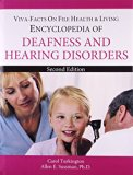 Encyclopedia of Deafness Hearing Disorders