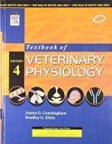 TEXTBOOK OF VETERINARY PHYSIOLOGY, 4TH EDITION