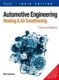 AUTOMOTIVE ENGINEERING: HEATING AND AIR CONDITIONING, 2 VOLUMES SET