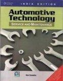 AUTOMOTIVE TECHNOLOGY: SERVICE AND MAINTENANCE