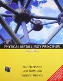 Physical Metallurgy Principles (4th Edition) [International Edition]