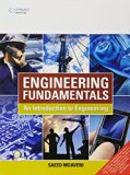 Engineering Fundamentals : An Introduction To Engineering, 4Ed