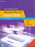 NEW PERSPECTIVES MICROSOFT OFFICE 365 AND EXCEL 2016: COMPREHENSIVE, LOOSE-LEAF VERSION