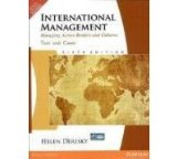 International Management: Managing Across Borders and Cultures 6th Edition