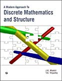 A Modern Approach to Discrete Mathematics and Structure