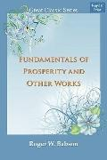 Fundamentals Of Prosperity And Other Works