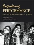 Engendering Performance : Indian Women Performers in Search of an Identity