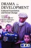 Drama for Development : Cultural Translation and Social Change