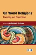 On World Religions: Diversity, Not Dissension