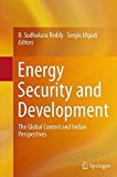 Energy Security and Development: The Global Context and Indian Perspectives