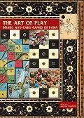 Art of Play Board and Card Games of India